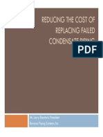 Reducing the Cost of Replacing Failed Condensate Systems