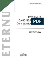 ETERNUS DX80 S2/DX90 S2 Disk storage system Overview