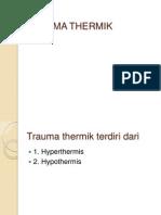 Trauma Thermik