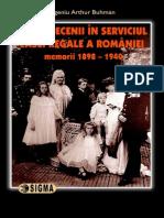 Memorile Lui Eugeniu Arthur Buhman Patru Decenii in Slujba Casei Regale