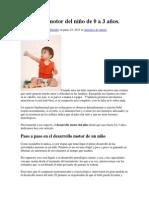Desarrollo motor del niño de 0 a 3 años