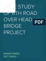 Case study of 6th Road Over Head Bridge by Ahsan Saeed