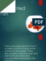 The Enchanted Fish