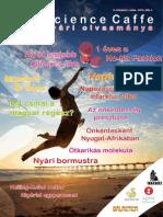 Science Caffe Magazin, 2012 Nyár