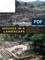 Houses in a Landscape - Memory and Everyday Life in Mesoamerica