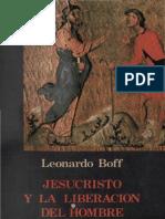 Boff, Leonardo - Jesucristo y La Liberacion Del Hombre