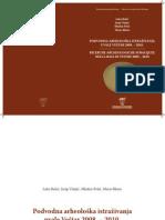 Bekic, Visnjic, Pesic, Bloier - Podvodna Arheoloska Istrazivanja Uvale Vestar 2008-2010 / RICERCHE ARCHEOLOGICHE SUBACQUEE NELLA BAIA DI VESTRE 2008 – 2010