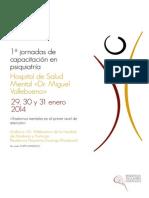 """1as Jornadas de Capacitación en Psiquiatría del HSM """"Dr. Miguel Vallebueno"""""""