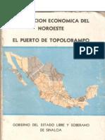 Gobierno Del Estado Libre y Soberano de Sinaloa - Integracion Economica Del Noroeste - El Puerto de Topolobampo 1963