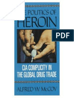 Alfred W McCoy the Politics of Heroin CIA Complicity in the Global Drug Trade 1991