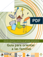 Atención educativa a alumnos con aptitudes sobresalientes. Guía para orientar a las familias