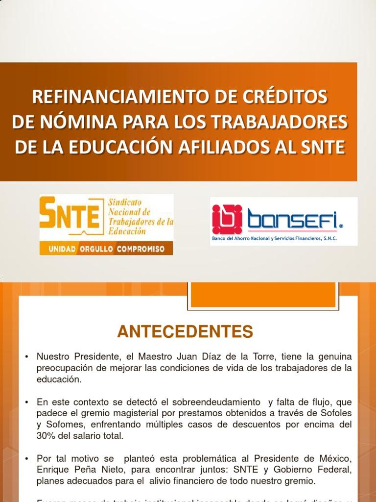Programa Refinanciamiento Snte Bansefi | Política | Gobierno