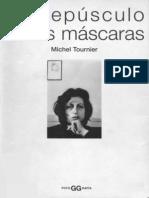 99737263-Tournier-Michel-El-crepusculo-de-las-mascaras.pdf