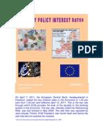 European Central Bank-ECB raises Key Policy Rates-VRK100-08042011