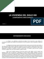 La Vivienda Del Siglo XXI (Componentes Direccionales)