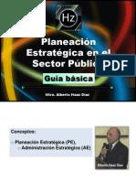 Guia Para Planeacion Estrategica en Sector Publico Haaz