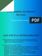 enfermedadesdelsistemanervioso-100604210523-phpapp02