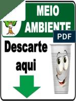 Placa - Meio Ambiente - Descarte de Copo