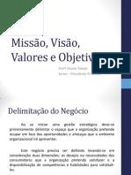 missão,visão, valores e objetivos-