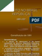 O DIREITO NO BRASIL REPÚBLICA-1891-1937