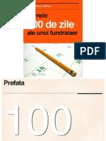 Primele 100 Zile ale unui Fundraiser