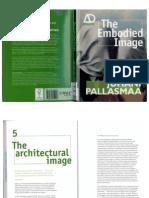 The Embodied Image - Juhani Pallasmaa