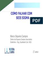 Como Falhar Com Seis Sigma