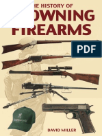The History of Browning Firearms by David Miller