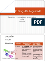 1.18 Should Drugs Be Legalized