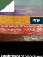 Caracterizacao Do Conhecimento Vale Do Paraiba CODIVAP 1971