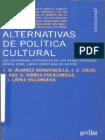 Alternativas de política cultural