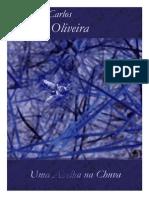 Carlos de Oliveira Uma Abelha Na Chuva