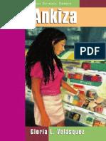 Ankiza by Gloria L. Velasquez