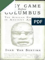 Ivan Van Sertima - They Came Before Columbus