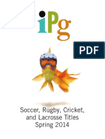 IPG Spring 2014 Soccer, Rugby, Cricket, & Lacrosse Titles