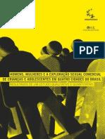 Homens, Mulheres e a Exploração Sexual Comercial de Crianças e Adolescentes em Quatro Cidades do Brasil