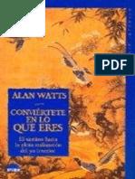Alan Watts- Conviertete en Lo Que Eres