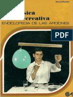 (Fis) FISICA RECREATIVA Ediciones Altea, Enciclopedia de Las Aficiones 4 - Muriel Mandel - 1979