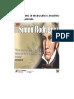 28 de Febrero de 1854 Muere El Maestro Simon Rodriguez
