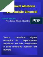 Aula  - Distribuicao Binomial