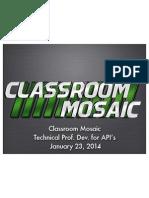 Classroom Mosaic Prof. Dev. for API's 12314