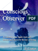 The Conscious Observer