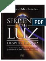 Drunvalo Melchizedek - Serpiente de Luz Después de 2012