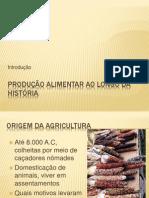 Produção alimentar ao longo da história