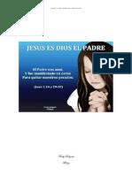 Jesucristo Es El Padre