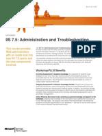 IIS 7.5 Administration and Troubleshooting WorkshopPLUS(4Days)