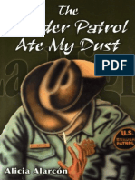 The Border Patrol Ate My Dust by Alicia Alarcon