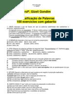 100_EXERCICIOS_COM_GABARITO_CLASSIFICACAO_DE_PALAVRAS Profª. Gizeli Costa [www.gizeli.tk]