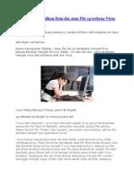 Cara Menggembalikan Data Doc Atau File Yg Terkena Virus