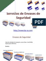 Servicios de Envases de Seguridad.Transporte Urgente